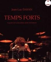 Dayan J.l. - Temps Forts