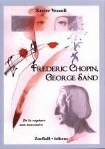 Vezzoli X. - Frederic Chopin Et George Sand