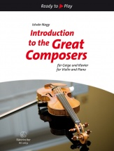 Istvan Nagy - Introduction To The Great Composers - Violon and Piano