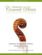 Beriot Charles-auguste - Scene De Ballet Op.100 - Violon and Piano
