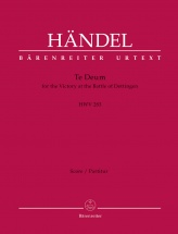 Handel G.f. - Te Deum For The Victory At The Battle Of Dettingen Hwv 283 - Score