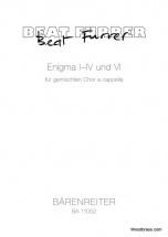 Furrer B. - Enigma I-iv Und Vi Fur Gemischten Chor A Cappella