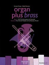 Organ Plus Brass Vol.2 - Five Chorale Preludes Of The Romantic Period
