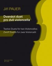 Pauer Jiri - 12 Duos Pour 2 Violoncelles