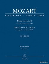 Mozart W.a. - Missa Brevis In D Kv 194 (186h) - Female Choir Sma - Vocal Score