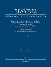 Haydn J. - Missa Brevis St. Joannis De Deo Hob.xxii:7 - Kleine Orgelmesse - Arranged For Female Ch