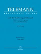 Telemann G.p. - Gott Der Hoffnung Erfulle Euch Tvwv 1:634 - Vocal Score
