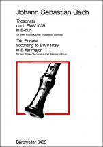 Bach J.s. - Triosonate B-dur (original G-dur) Fur Zwei Blockfloten Und Basso Continuo Bwv 1039