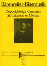 Doppelchorige Canzonen Altitalienischer Meister Fur Blechblaser (posaunenchor) - Trombone