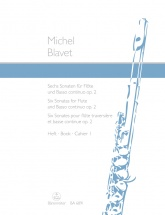 Blavet Michel - Six Sonatas For Flute And Basso Continuo Op.2/1-3