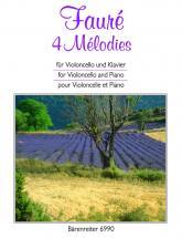 Faure Gabriel - 4 Melodies - Violoncelle, Piano