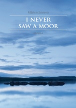 Jansson Marten - I Never Saw A Moor - Ssmmaa