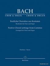 Bach J.s. - Festive Choral Settings From Cantatas Arranged For Choir & Organ - Conducteur