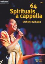 Buckland Graham - 64 Spirituals A Cappella - Satb