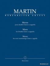 Martin F. - Messe Pour Double Choeur A Cappella