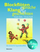 Rothe, G. / Rahlf, C. - Blockflotesprache Und Klanggeschichte - Flute A Bec