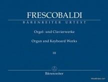 Frescobaldi G. - Organ And Keyboard Works Vol.3