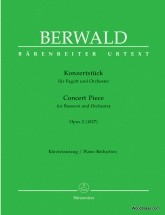 Berwald Franz - Concert Piece For Bassoon And Orchestra Op.2 - Basson and Piano