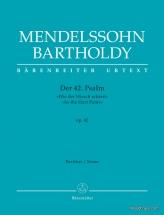 Mendelssohn F. - Der 42. Psalm Wie Der Hirsch Schreit Op.42 - Score