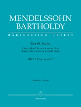 Mendelssohn F. - Psalm 98 Sing To The Lord O New-made Song Op. Posth 91 Mwv A23 - Score