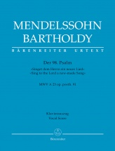 Mendelssohn F. - Psalm 98 Sing To The Lord O New-made Song Op. Posth 91 Mwv A23 - Vocal Score