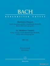 Bach J.s. - Passion Selon Saint-matthieu Bwv 244 (arrangement De Mendelssohn Berlin 1829 Et Leipzig
