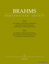Brahms J. - Trio For Violin, Violoncello And Piano The Sextet In B-flat Major Op.18