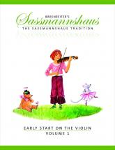 Sassmannshaus, E. & K. - The Sassmannshaus Tradition. Early Start On The Violin, Vol.1