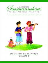 Sassmannshaus, E. & K. - The Sassmannshaus Tradition. Early Start On The Violin, Vol. 3