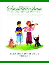 Sassmannshaus, E. & K. - The Sassmannshaus Tradition. Early Start On The Violin, Vol.4