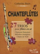 Baert Catherine - Chanteflutes - 27 Trios Pour Flutes