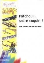 Basteau J.f. - Patchouli, Sacr Coquin !