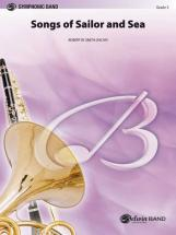 Smith Robert W. - Songs Of Sailor And Sea - Symphonic Wind Band