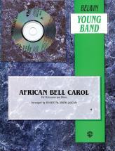 Smith Robert W. - African Bell Carol - Symphonic Wind Band