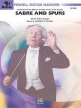 Sousa John Philip - Sabre And Spurs - Symphonic Wind Band