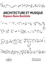 Architecture Et Musique - Espace-sons-societes
