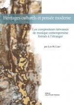 Liao Lin-ni - Heritages Culturels Et Pensee Moderne