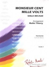 Bcaud G. - Unterfinger F. - Monsieur Cent Mille Volts