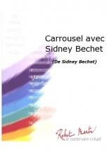 Bechet S. - Delbecq L. - Carrousel Avec Sidney Bechet