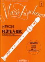 Duschenes Mario - Methode De Flute A Bec Soprano Et Tenor Vol.1
