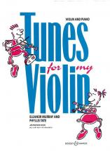 Murray Eleonor / Tate Phyllis - Tunes For My Violin - Violin And Piano