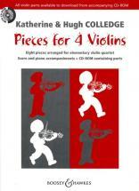 Colledge Hugh / Colledge Katherine - Pieces For 4 Violins + Cd - 4 Violins