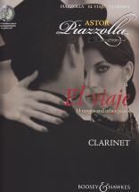 Piazzolla Astor - El Viaje + Cd - Clarinette, Piano