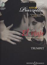 Piazzolla Astor - El Viaje + Cd - Trompette, Piano