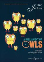 Jenkins Karl - A Parliament Of Owls - Mixed Choir, Saxophone, Percussion And 2 Pianos