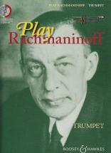 Rachmaninoff Sergei - Play Rachmaninoff + Cd - Trompette, Piano