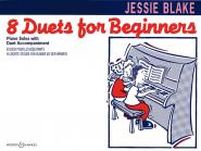 Blake Jessie - Eight Duets For Beginners - Piano (4 Hands)
