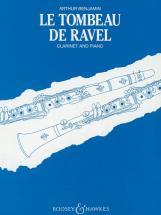 Benjamin Arthur - Le Tombeau De Ravel - Clarinet  And Piano