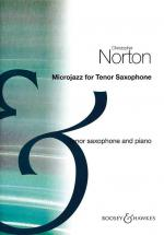 Norton Christopher - Microjazz For Tenor Saxophone  - Saxophone Ténor Et Piano