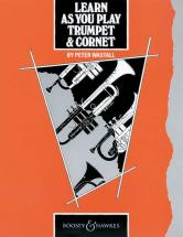 Wastall Peter - Learn As You Play Trumpet & Cornet (english Edition) - Trumpet